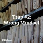 5 Traps You Should Avoid Building a SaaS Business | Trap 2 Wrong Mindset | Blog | billwerk GmbH
