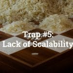 SaaStock Keynonte | Trap number 5 Lack Of Scalability