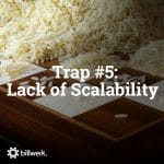5 Traps You Should Avoid Building a SaaS Business | Trap 5 Lack of Scalability | Blog | billwerk GmbH