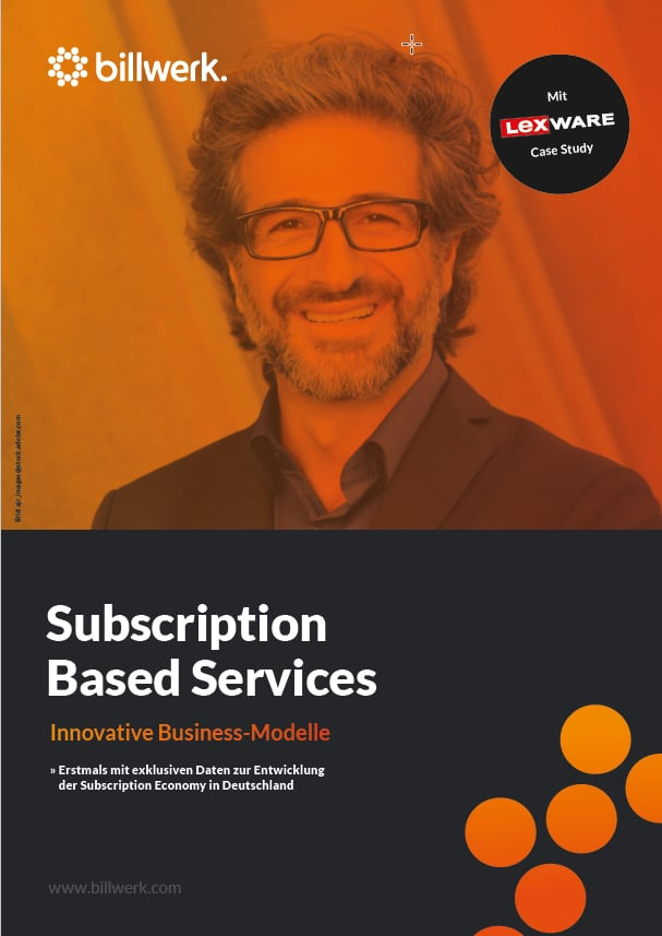 Subscription Based Services | Innovative Business-Modelle | billwerk GmbH Whitepaper Download