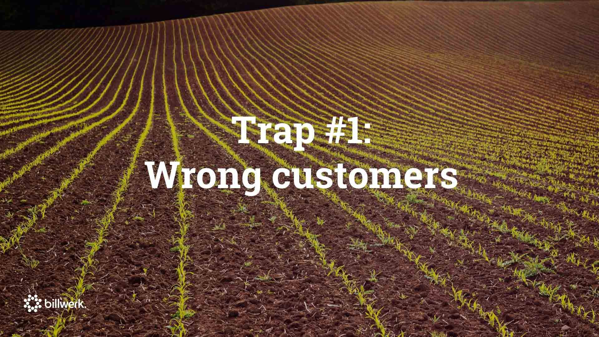 SaaStock Keynote | Trap 1 Wrong Customers